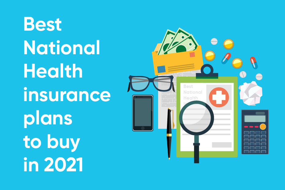 Best Health Insurance Plans of 2021: How To Pick and Compare Health Insurance Plans