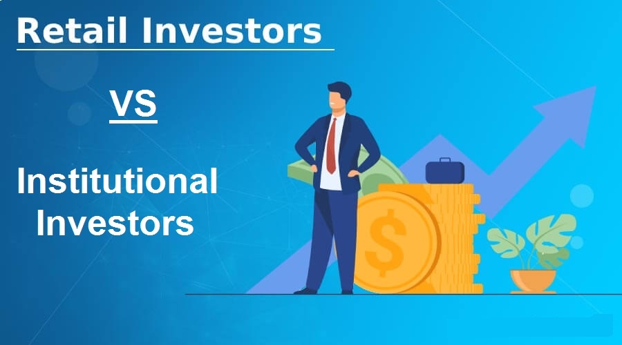 How Institutional Vs. Retail Investors Affect Your Life Savings